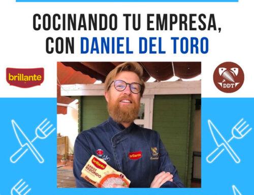 Cocinando tu empresa, nuestro nuevo proyecto con Daniel del Toro Salas